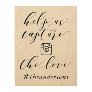 Capture The Love Hashtag Wedding Sign
