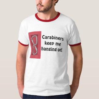 Carabiners keep me hanging on! T-Shirt