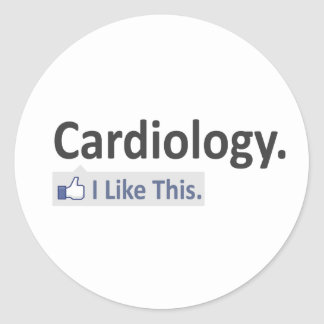 Cardiology...I Like This Round Stickers