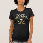 Caribbean Pirates Gold Digger funny T Shirt