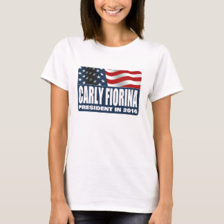 Carly Fiorina for President in 2016 T-Shirt