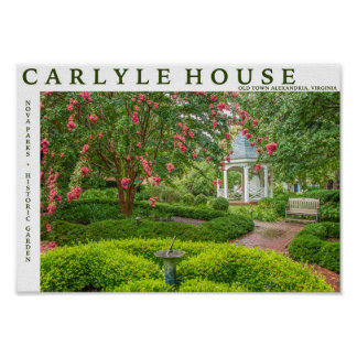 Carlyle House and Historic Garden Poster