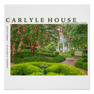 Carlyle House Historic Park and Garden Poster