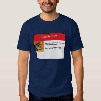 Carnivore? Shirts