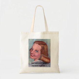 carolyn2, High maintenance doesn't even begin t... Budget Tote Bag
