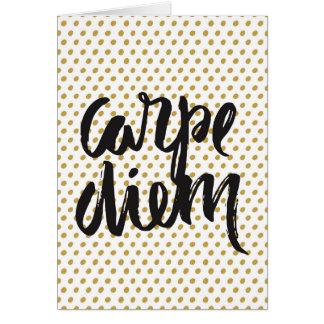 Carpe Diem Greeting Card