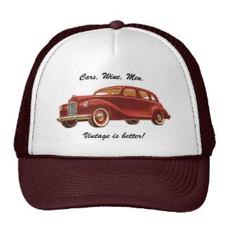 Cars. Wine. Men. Vintage is Better! Funny Hat