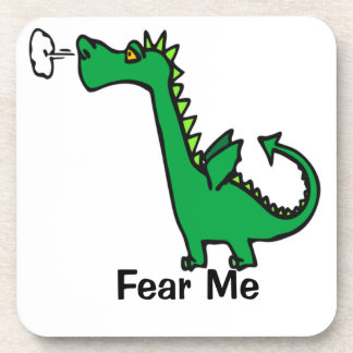 Cartoon Dragon Fear Me Coaster