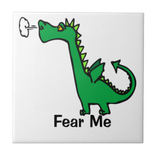 Cartoon Dragon Fear Me Tile