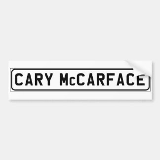 Cary McCarface bumper sticker