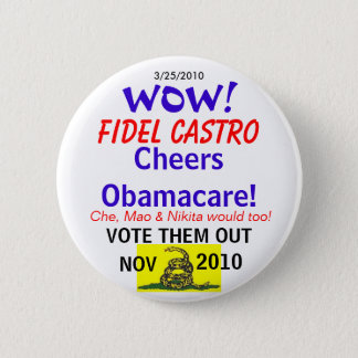 Castro Cheers Obamacare 6 Cm Round Badge