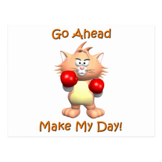 Cat - Go Ahead Make My Day Post Cards