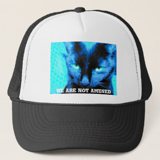 Cat Hat: we are not amused Trucker Hat