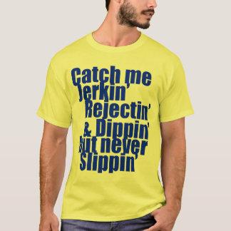 Catch me JERKIN blue T-Shirt
