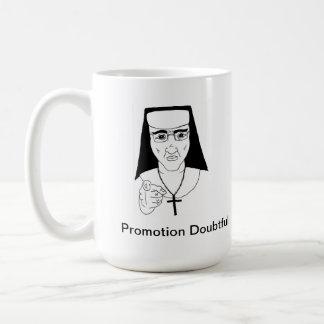Catholic School Humor. Mug with nun and caption