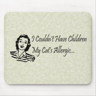 Cats Not Kids Mouse Pad