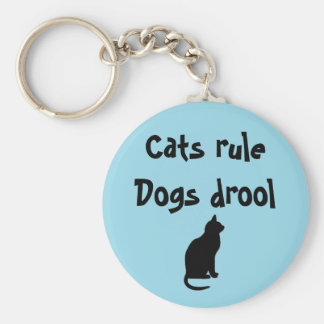 Cats rule dogs drool key ring