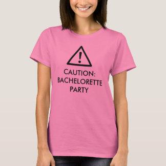 """""""Caution: Bachelorette Party"""" design t-shirt"""