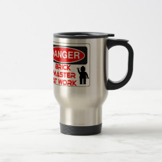 CAUTION BRICK MASTER AT WORK by Chillee Wilson Stainless Steel Travel Mug