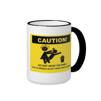 Caution! Don't Wake Baby Mug