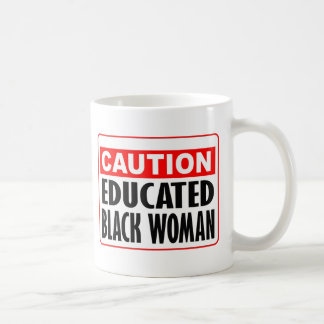 Caution Educated Black Woman Basic White Mug