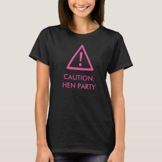 """""""Caution - Hen Party"""" design t-shirt"""
