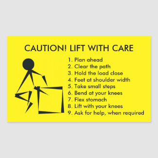CAUTION! LIFT WITH CARE RECTANGULAR STICKER