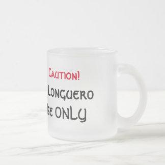 Caution! Milonguero Use Only Tango Frosted Glass Coffee Mug
