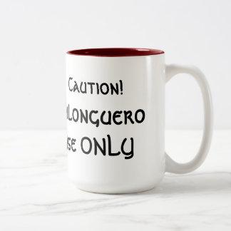Caution! Milonguero Use Only Two-Tone Mug