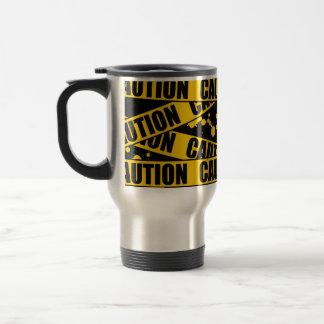 Caution! 15 Oz Stainless Steel Travel Mug