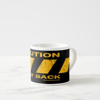 Caution mug espresso mug