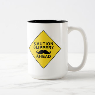 Caution Slippery Mustache Two-Tone Coffee Mug