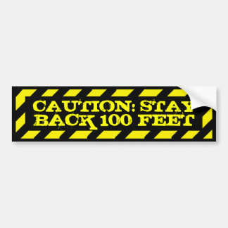 Caution stay back 100 feet angry driver sticker