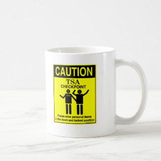 Caution! TSA Checkpoint! Satire Mug