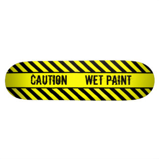 CAUTION  - WET PAINT CUSTOM SKATE BOARD