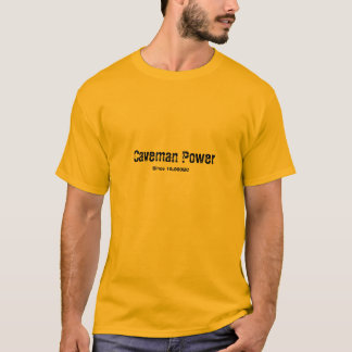 Caveman Power T-Shirt