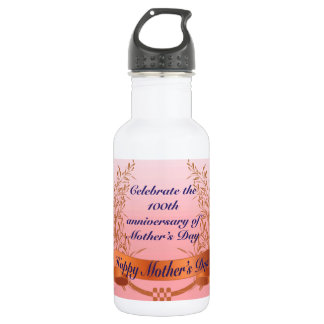 Celebrate the 100th anniversary-of Mother's Day Gi 532 Ml Water Bottle