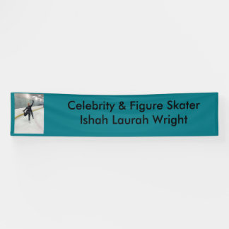 Celebrity & Figure Skater Ishah Laurah Wright Banner