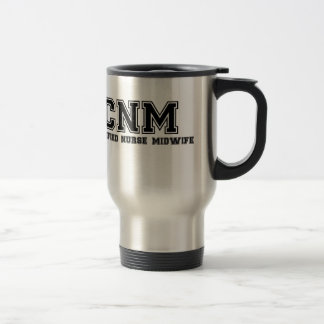 Certified Nurse Midwife Travel Mug