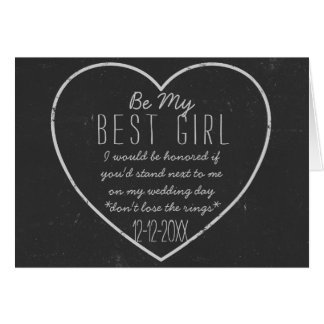 Chalkboard Heart Be My Best Girl Request Card