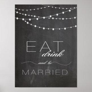 Chalkboard string lighs EAT drink wedding sign Poster