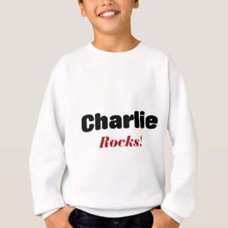 Charlie rocks sweatshirt