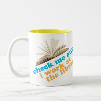 Check Me Out I Work at The Library Mug