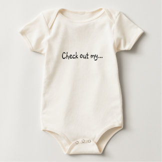 Check out my... baby bodysuit