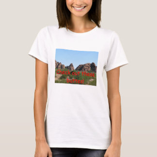 Check out these buttes! T-Shirt