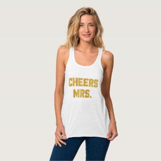 Cheers Mrs. Gold Foil Bride Bridesmaid Tank
