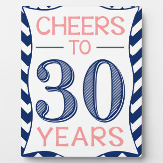 Cheers to 30 Years Plaque