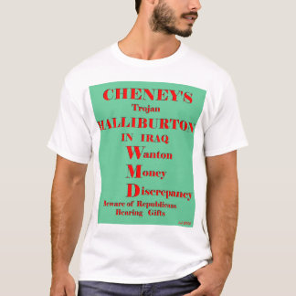 Cheney (front) T-Shirt
