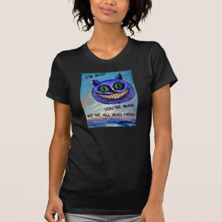 Cheshire Cat: We're All Mad Here! (Wonderland) ~ T-Shirt