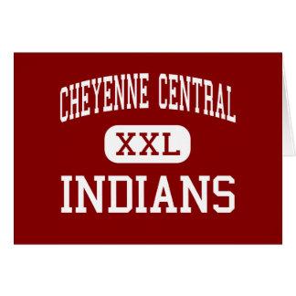 Cheyenne Central - Indians - High - Cheyenne Card